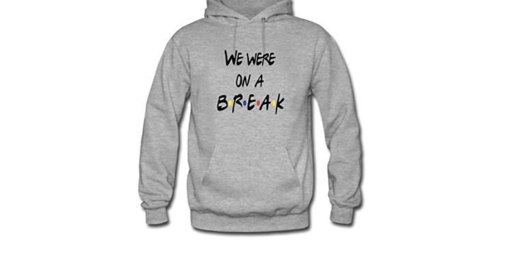 friends on a break sweatshirt