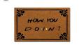 how-you-doin-doormat-friend-fan-gifts