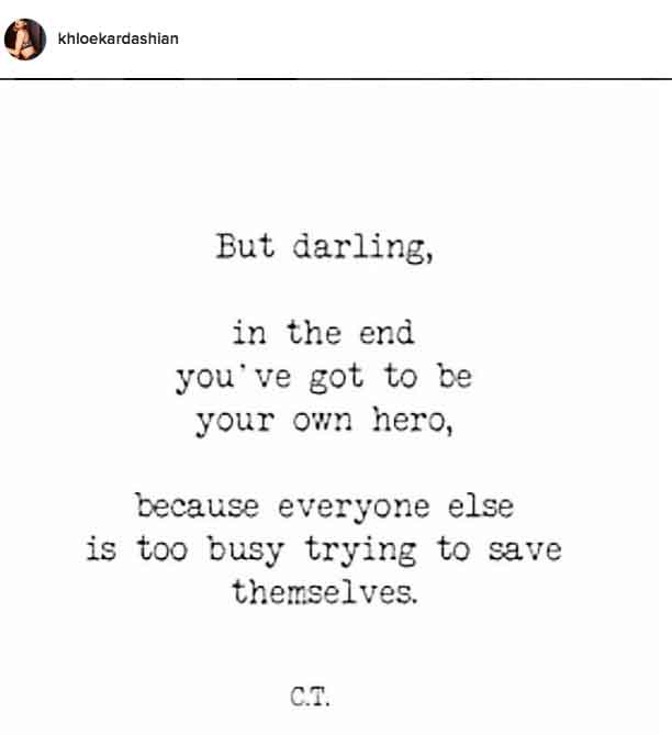 See Khlo Kardashians Most Inspirational Quotes On Instagram