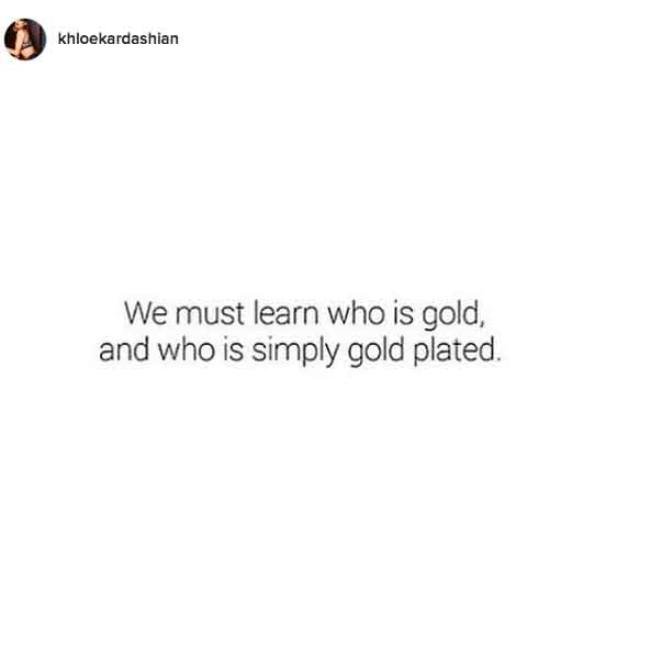 See Khloé Kardashian's Most Inspirational Quotes On Instagram Magnificent Quotes Instagram
