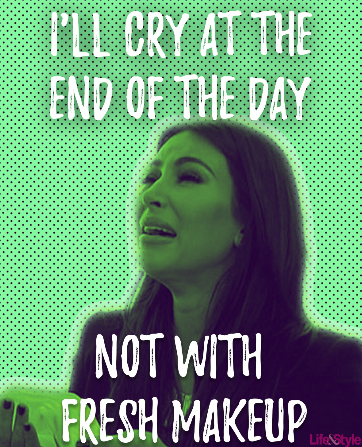 kim kardashian cry at the end of the day