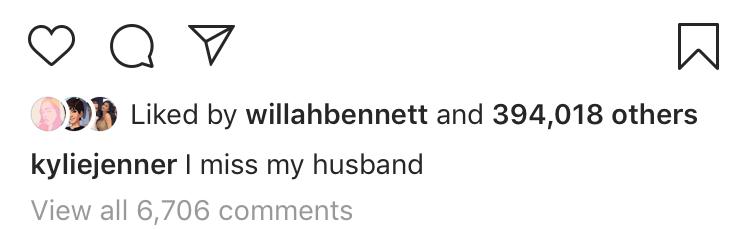 Kylie Jenner Instagram i miss my husband travis scott